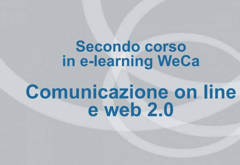 Il secondo corso WeCa: comunicazione on line e web 2.0