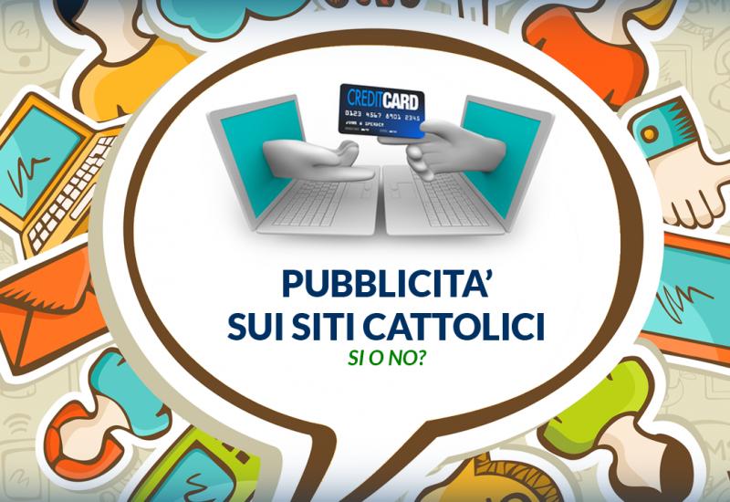Pubblicità sui Siti Cattolici