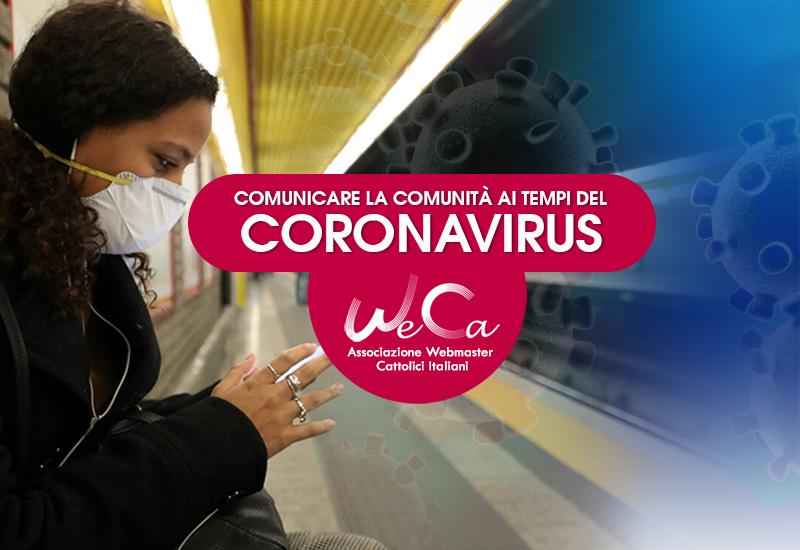 WebCattolici. Coronavirus, le nuove tecnologie riscoprono la loro vocazione originaria al servizio
