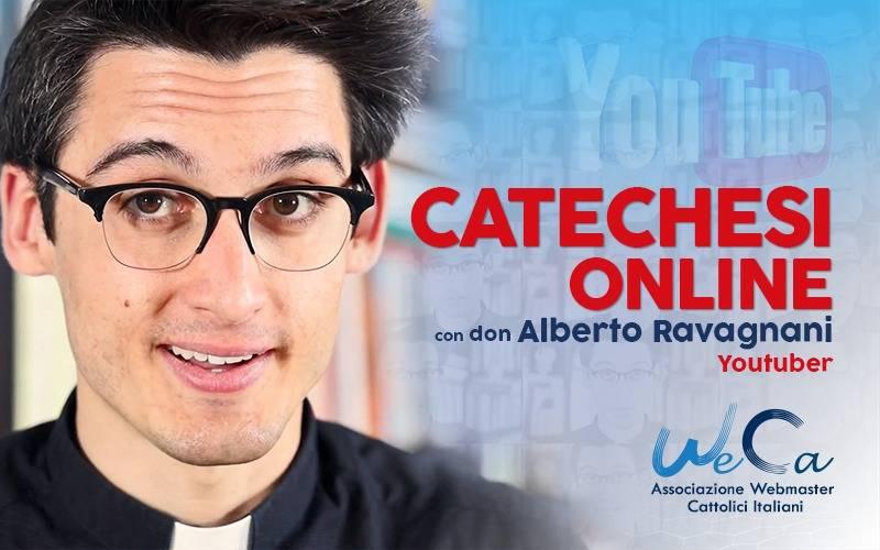 Catechesi online con don Alberto Ravagnani, Youtuber