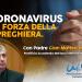Coronavirus, la forza della preghiera. Con Padre Gian Matteo Roggio, Pontificia Accademia Mariana Internazionale