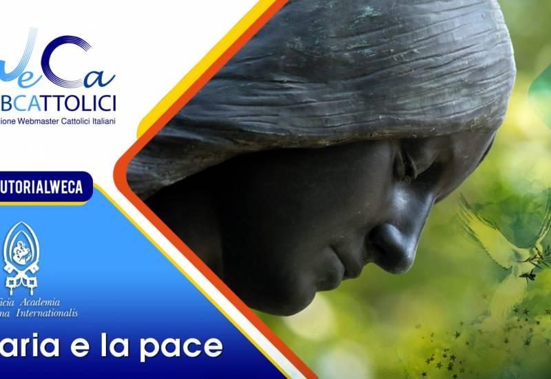 Maria e la pace – con la Pontificia Academia Mariana Internationalis