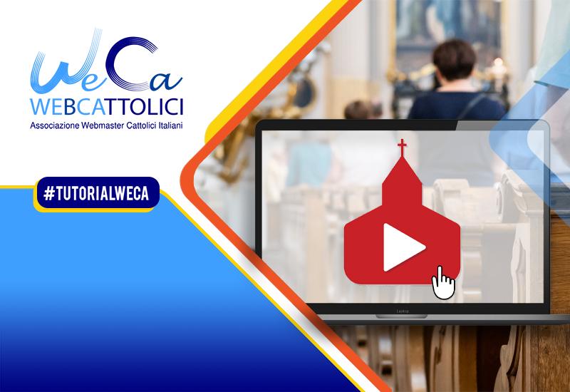 Come si crea un canale YouTube per la propria parrocchia?